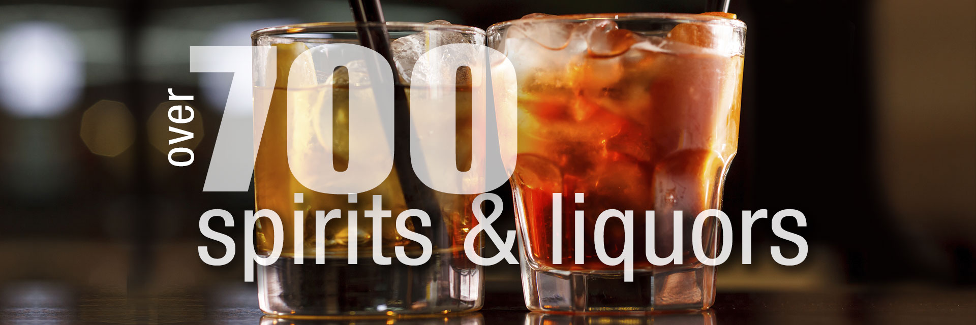 Over 700 Spirits & Liquors